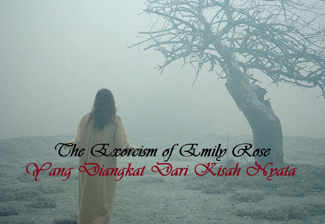 The Exorcism of Emily Rose Yang Diangkat Dari Kisah Nyata